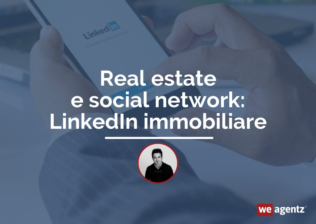 real-estate-linkedin-immobiliare-weagentz