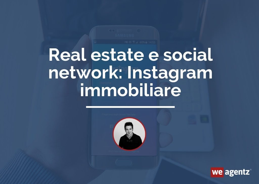 Real estate e social network Instagram immobiliare