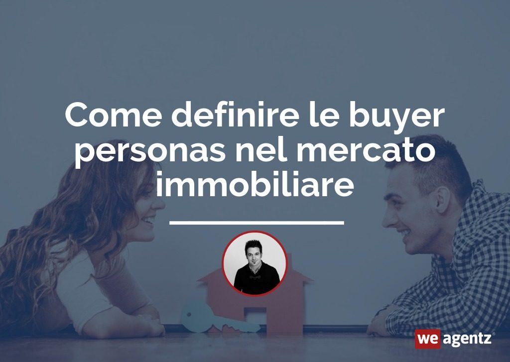 buyer persona immobiliare