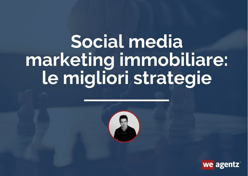 social-media-marketing-immobiliare-strategie