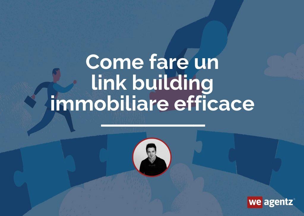Link-building-immobiliare-efficace-WeAgentz