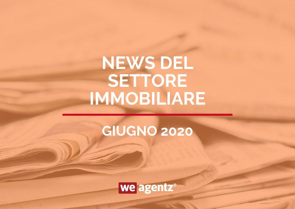 News Settore Immobiliare Giugno 2020