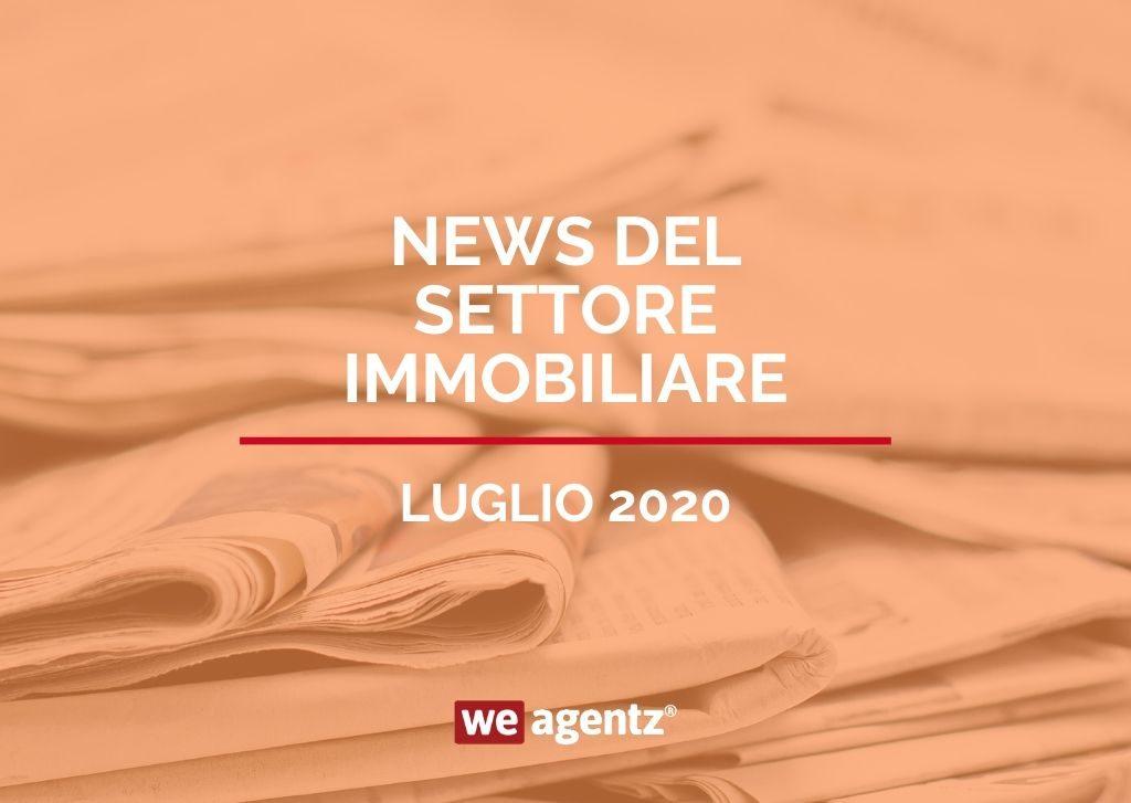 News Settore Immobiliare Luglio 2020