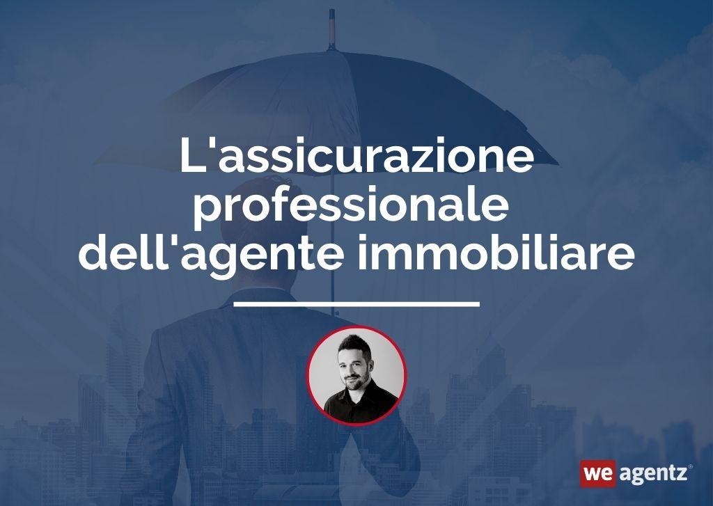 L'assicurazione professionale dell'agente immobiliare