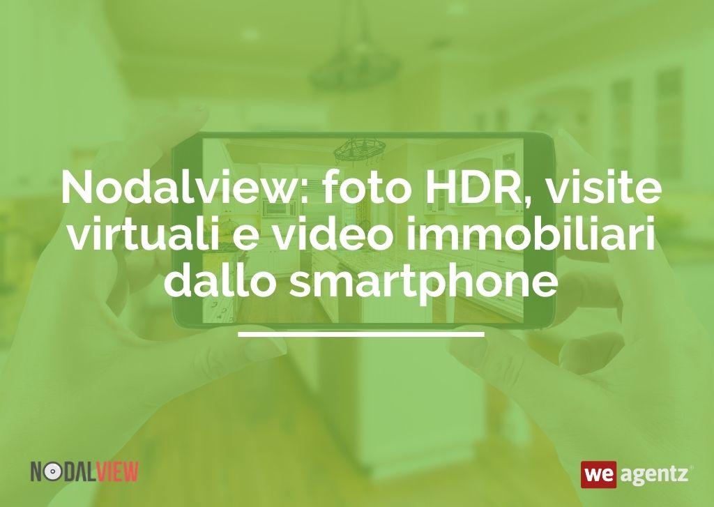 Nodalview: foto HDR, visite virtuali e video immobiliari dallo smartphone