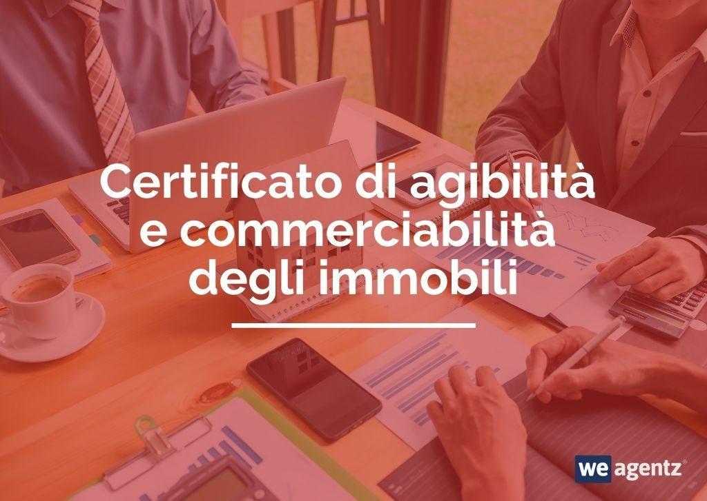 Certificato di agibilità e commerciabilità degli immobili