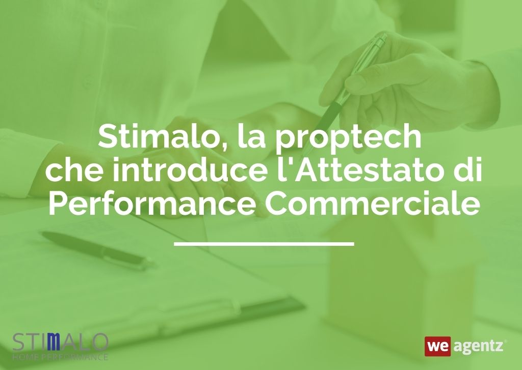 Stimalo, la proptech che introduce l'Attestato di Performance Commerciale