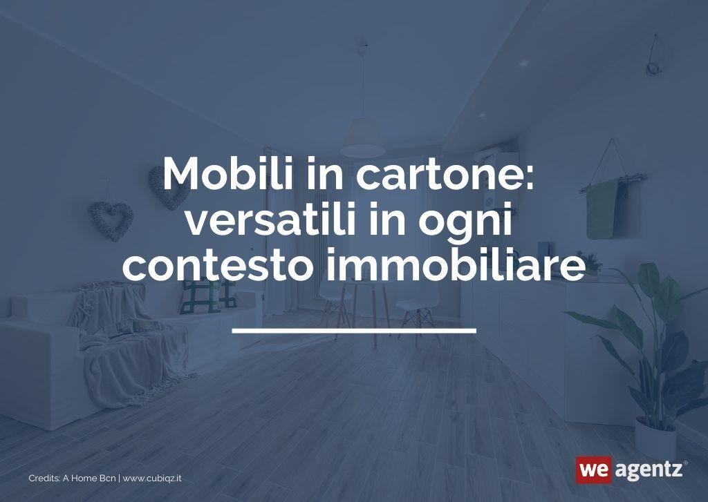Mobili in cartone: versatili in ogni contesto immobiliare