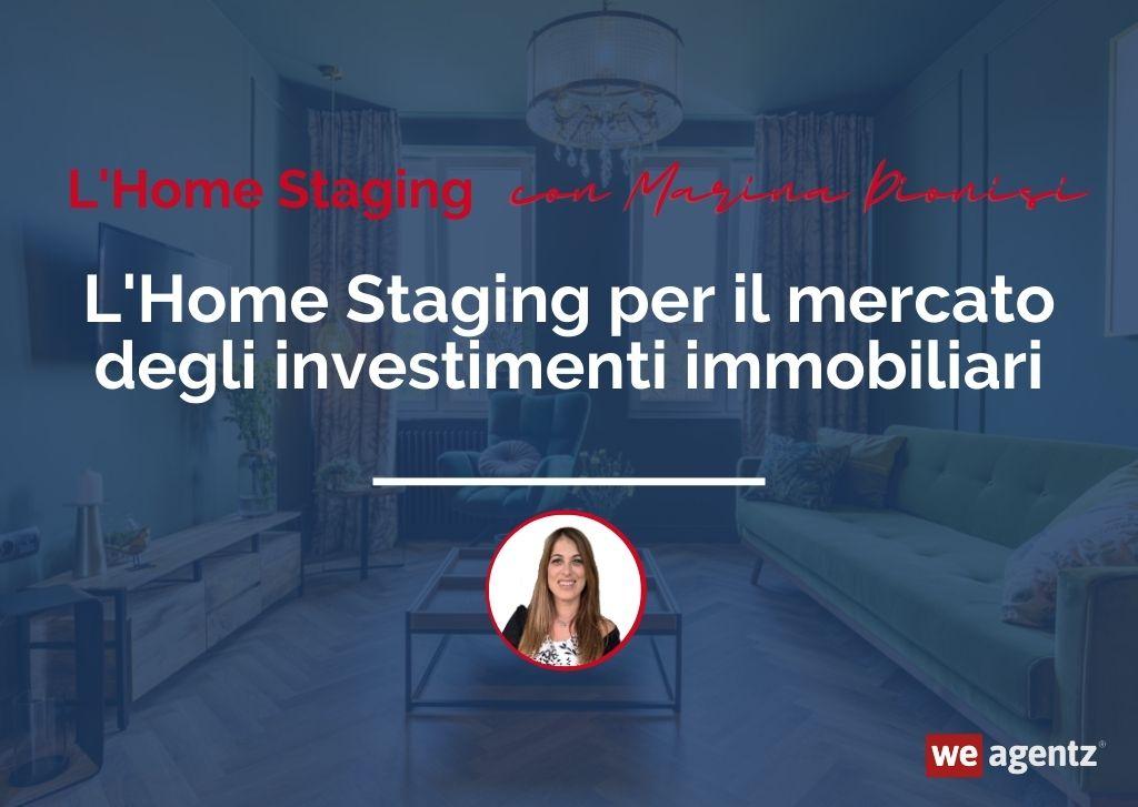 L'Home Staging per il mercato degli investimenti immobiliari